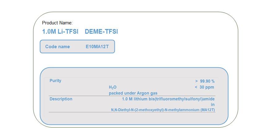 Product Name E10MA12T  DEME-TFSI