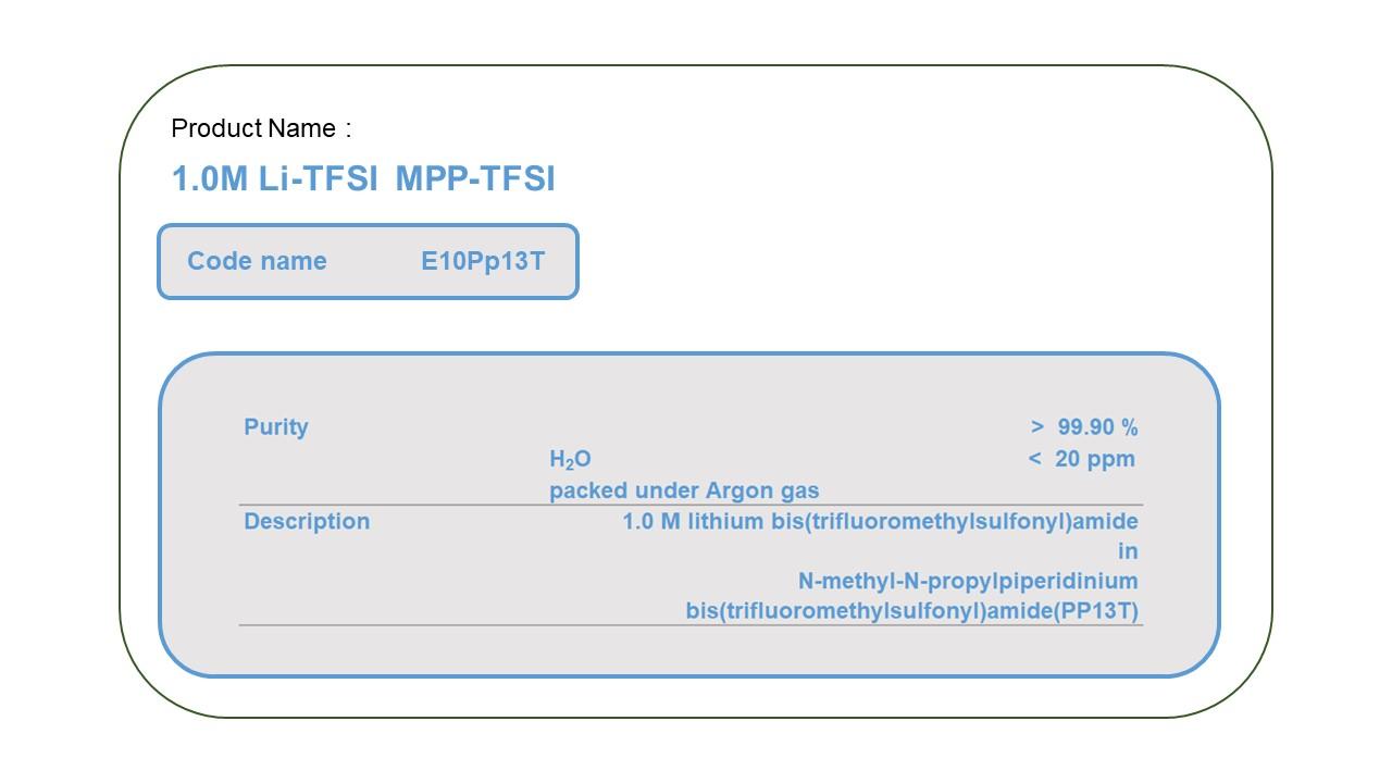 Product Name  E10PP13T  MPP-TFSI